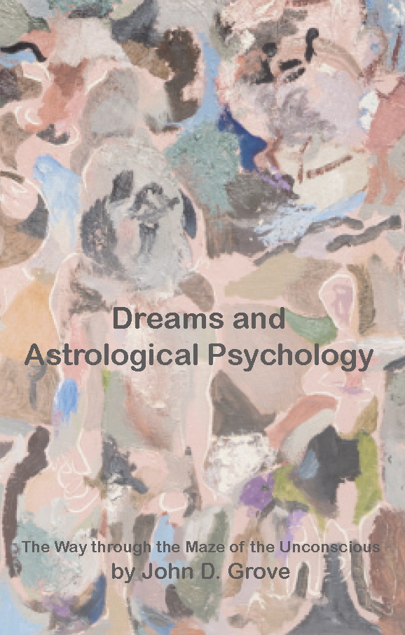 Dreams and Astrological Psychology by John D. Grove